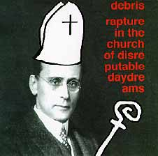 Debris: Rapture in the Church of Disteputable Daydreams cover